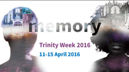 Advert Trinity Week 2016 Memory